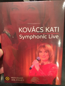 Kovács Kati - Symphonic Live: Pesti Vigadó 2018. április 11. - DVD / Celebration of 50 years of career / Popular Hungarian Singer (5999860590019)