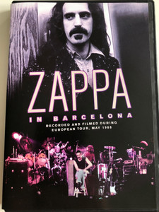 Zappa in Barcelona DVD 2007 / Recorded and Filmed During European Tour, May 1988 / Sharleena, Black Napkins, Any Kind of Pain, Sofa, Love of My Life / Masterplan (4250079731886)