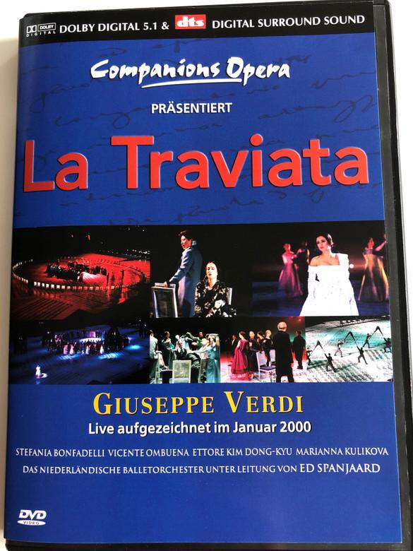 Companions Opera Präsentiert: La Traviata - Giuseppe Verdi / Live DVD 2000 / Stefania Bonfadelli, Vicente Ombuena Ettore, Kim Dong Kyu, Marianna Kulikova / Niederländische Balletorchester Unter Leitung von Ed Spanjaard (4028951891429)