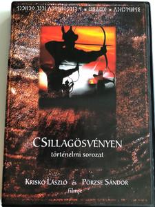 Csillagösvényen - történelmi sorozat DVD / Directed by Kriskó László / Written by Pörzse Sándor / Documentary Series on Hungarian History / Episodes 1-3