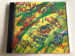 Hungaria - Rock and Roll / Csavard fel a szőnyeget, Hotel menthol, Limbó Hintó, Casino Twist, Micsoda Buli / Audio CD 1994 / Hungaroton / HCD 37299 (5991813729927)