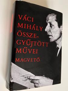 Váci Mihály Összegyűjtött művei / 2nd edition / Collected works of Mihály Váci in Hungarian Language / Magvető 1979 (9632716620)