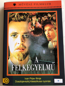 Идиот DVD 1958 A félkegyelmű (The Idiot) / Directed by Ivan Pyryev / Starring: Yuri Yakovlev, Yuliya Borisova, Nikita Podgorny, Vera Pashennaya, Sergey Martinson / Based on the eponymous novel by Fyodor Dostoevsky (5999886089658)