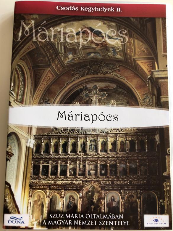 Máriapócs - Csodás kegyhelyek II. DVD 2008 / Hungarian documentary - presentation about Máriapócs and its town church (5999883203309)