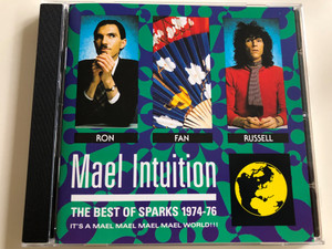 Sparks - Mael Intuition - The Best of Sparks 1974-76 / Ron - Fan - Russel / Audio CD 1990 / Island Masters / IMCD 88 (042284254625)
