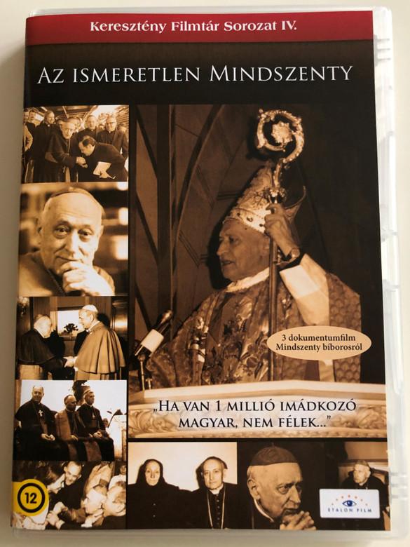 Az Ismeretlen Mindszenty DVD 2008 The Unknown Mindszenty / 3 documentaries about cardinal Mindszenty / Keresztény Filmtár Sorozat IV. / Etalon Film (5999883203361)