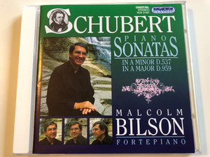 Schubert Piano Sonatas in A minor D.537, A Major D.959 / Malcolm Bilson fortepiano / HCD 3158 / Audio CD 1995 - Hungaroton (5991813158727)