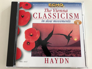 Haydn / The Vienna Classicism in Slow movements Vol 1. / Joseph Haydn / Hungaroton Echo Collection / HRC 1047 (5991810104727)