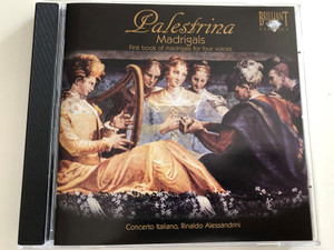 Giovanni Palestrina - Madrigals / First book of madrigals for four voices / Concerto Italiano - Cond. Rinaldo Alessandrini / 93364 / Audio CD 1994 (5028421933641)