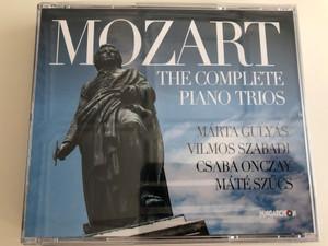 Mozart - The Complete Piano Trios / Márta Gulyás, Vilmos Szabadi, Csaba Onczay, Máté Szűcs / Hungaroton / 3 Disc Audio CD 2018 (5991813282521)