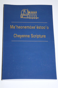 Cheyenne Bible Scripture / Ma'heonemoxe'estoo'o