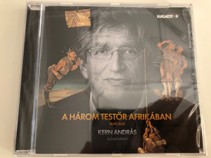 A Három testőr Afrikában by Rejtő Jenő (P. Howard) / The Three Musketeers in Africa - Audio Book read by Kern András / Hungaroton / Audio CD 2017 (5991811436520)