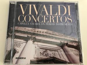 Vivaldi Concertos / Capella Savaria on Period Instruments / Hungaroton / Audio CD 2018 (5991813274229)