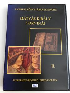 Mátyás Király Corvinái II. DVD / A Nemzet könyvtárának Kincsei / Directed by Zsupos Zoltán / Hungarian King Matthias' Bibliotheca Corviniana (Corvina2dvd)