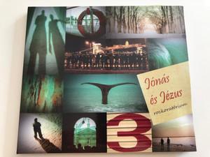 Jónás és Jézus - Rockoratórium / Júdás vívódása, Vihar, A Bűnös Asszony, Jónás imája, Uram irgalmazz, Gecsemáné, Pilátus, Heródes, A próféta panasza / Audio CD 2013 / Luther kiadó (5998272700542)