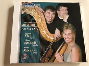 Johann Baptist Krumpholtz - Sonatas / Andrea Vígh harp, Vilmos Szabadi violin, Csaba Onczay cello / Hungaroton Classic Audio CD 2003 / HCD 32153 (5991813215321)