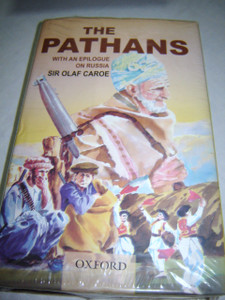 The Pathans: 550 BC - AD 1957 (Oxford in Asia Historical Reprints)