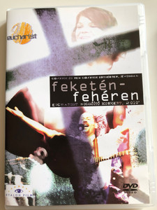 Feketén - Fehéren DVD 2010 / Cigányok és nem cigányok egységben, Jézussal / Eucharist dicsőítő Koncert 2010 / Etalon film / Hungarian praise and worship concert DVD (5999883203828)