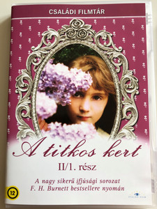 The Secret Garden Part I DVD 1975 A titkos kert I. rész/ Directed by Dorothea Brooking / Starring: Sarah Hollis Andrews, Hope Johnstone, William Marh, David Patterson / Based on Frances Hodgson Burnett's Novel (5999886089221)