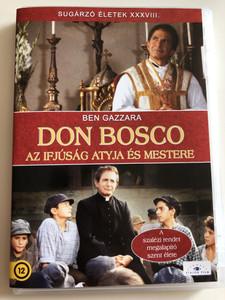 Don Bosco DVD 1988 Don Bosco Az ifjúság Atyja és Mestere / Directed by Leandro Castellani / Starring: Ben Gazzara, Patsy Kensit, Karl Zinny, Laurent Terzieff / Etalon (5999885039968)