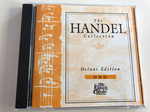 The Handel Collection / Deluxe Edition / Philharmonic Chamber Orchestra Stuttgart / Conductor Günther Wich / Audio CD 1992 / Candenza Productions (074645027722)
