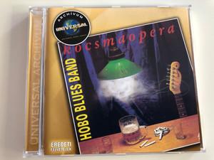 Hobo Blues Band - Kocsmaopera / Eredeti felvételek / Audio CD 2008 / Universal Music (602517657601)