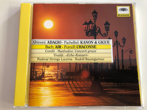 "Festival Strings Lucerne / Rudolf Baumgartner / Albinoni, Pachelbel, Bach, Purcell / Corelli - Manfredini: Concerti grossi / Vivaldi ""Echo-Konzert"" / Audio CD / Resonance / 445 027-2 (028944502725)"
