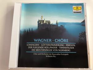 Wagner - Chöre / Lohengrin - Götterdämmerung - Parsifal - Der Fliegende Holländer - Tannhäuser - Der Meistersinger von Nürnberg / Chor und Orchester der Bayreuther Festspiele / Conducted by Wilhelm Pitz / Audio CD / 429 169-2 / Resonance (028942916920)