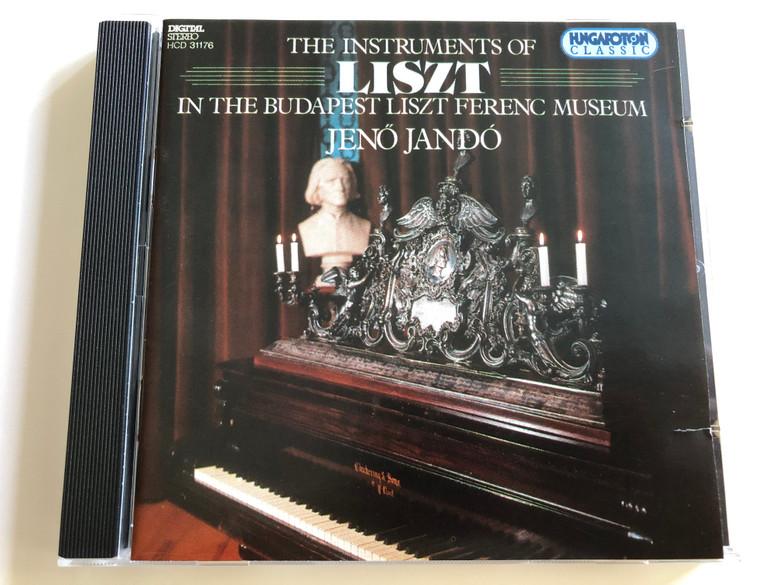 The Instruments of LISZT in the Budapest Liszt Ferenc Museum / Jenő Jandó piano / Hungaroton Classic / HCD 31176 / Audio CD 1994 (5991813117625)