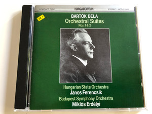 Bartók Béla - Orchestral Suites Nos. 1 & 2 / Hungarian State Orchestra / Conducted by János Ferencsik / Budapest Symphony Orchestra / Conducted by Miklós Erdélyi / HCD 31045 / Audio CD 1988 (HCD31045)