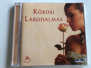 Kőrösi Lakodalmas - Kiséri István és zenekara / Tagadom, tagadom, Sudár magas, Mimi, mimi, mimi, Vasárnap délután, Sárközi / Hungarian Folk wedding songs / Audio CD 2005 / Membran 223 357 (4011222233578)