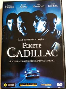 Black Cadillac DVD 2003 Fekete Cadillac / Igaz történet alapján / Directed by John Murlowski / Starring: Randy Quaid, Shane Johnson, Josh Hammond, Jason Dohring (5998557152660)