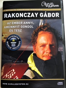 Rakonczay Gábor - Az ember annyi, amennyit gondol és tesz / Guiness World Records / Guruló Egyetem / Gábor Rakonczay two time Guiness Record Setter tells about his amazing adventures crossing the ocean 6 times / Audio CD (RakonczayCD)