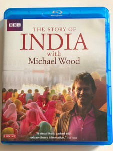 The Story of India with Michael Wood / Bluray 2 DISC SET / Directed by Jeremy Jeffs / A Visual feast packed with extraordinary information / BBC (5051561001116)