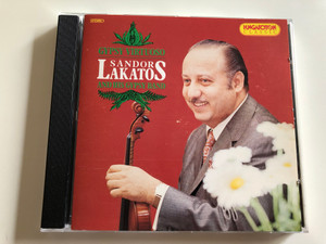 Gypsy Virtuoso - Sándor Lakatos and his Gypsy band / A cigányvirtuóz / Hungaroton Classic / Audio CD 1994 (5991811029623)