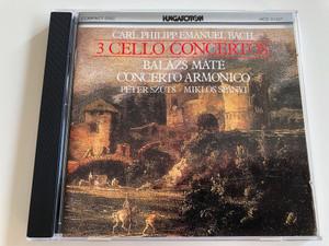 Carl Philipp Emanuel Bach - 3 Cello Concertos / Balázs Máté cello / Concerto Armonico / Péter Szüts, Miklós Spányi / Hungaroton Audio CD 1991 / HCD 31337 (5991813133724)