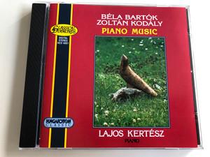 Béla Bartók - Zoltán Kodály - Piano Music / Lajos Kertész piano / Hungaroton Classic Audio CD 1995 / HCD 4001 (5991810400126)