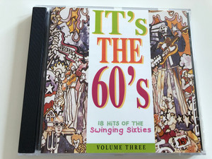 It's The 60's / 18 Hits of The Swinging Sixties / Volume 3 / Audio CD 1996 / FATCD 365 (5026310136524)