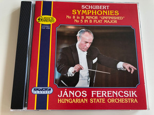 """Schubert Symphonies No. 8 in B Minor """"unfinished"""", No. 5 in B flat major / Hungarian State Orchestra / János Ferencsik / Hungaroton Classic CLD 4036 / Audio CD 1997 (5991810403622)"""