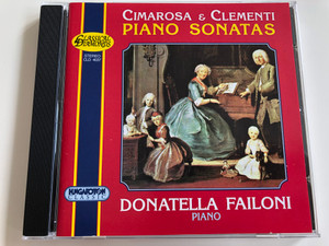 Cimarosa & Clementi - Piano Sonatas / Donatella Failoni piano / Hungaroton Classic - Classical Diamonds CLD 4037 / Audip CD 1998 (5991810403721)