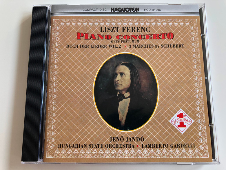 Liszt Ferenc - Piano Concerto / Opus Postumum - Buch der Lieder vol 2. - 3 Marches by Schubert / Hungarian State Orchestra / Jenő Jandó piano / Conducted by Lamberto Gardelli / Hungaroton / Audio CD 1991 / HCD 31396 / 1st recording (5991813139627