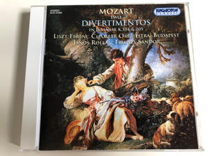 Mozart - Two Divertimentos in D major K.334 & 205 / Liszt Ferenc Chamber Orchestra, Budapest / Conducted by János Rolla, Frigyes Sándor / Hungaroton / Audio CD 2002 / HCD 31995 (5991813199522)