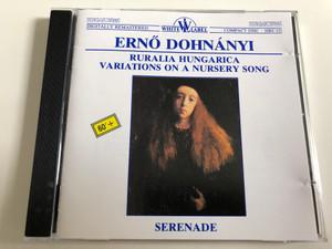 Ernő Dohnányi: Ruralia Hungarica - Variations on a Nursery Song / Serenade / Hungaroton White Label HRC 121 / Audio CD 1989 (HRC121)