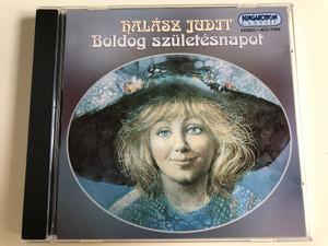 Halász Judit - Boldog Születésnapot / Audio CD 1998 / Hungaroton Classic / HCD 37009 (5991813700926)