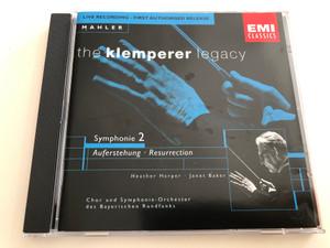 Mahler - The Klemperer legacy / Symphonie 2 Auferstehung - Resurrection / Heather Harper, Janet Baker / Chor und Symphonie-Orchester des Bayerischen Rundfunks / Live Recording - First Authorised Release / Emi Classics / Audio CD 1998 (724356686724)