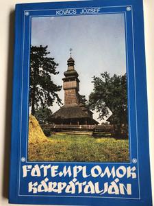 Fatemplomok Kárpátalján by Kovács József / Wooden Church building in Transcarpathia / ÉTK 1990 (9635129750)