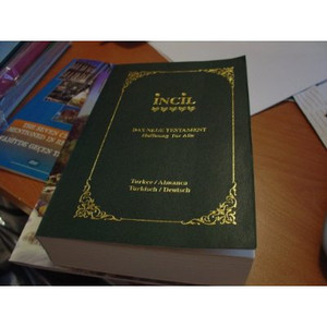 Incil / Turkish - German New Testament (Turkish / Deutsch) / Turkce - Almanca New Testament (Turkche / Almanca) (9789754620511)