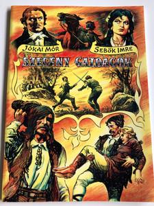 Szegény Gazdagok by Jókai Mór, Sebők Imre / Hungarian language comic based on Jokai's novel / Windom képregények 2007 (9789638723550)