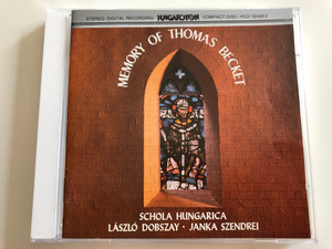 Memory of Thomas Becket / Schola Hungarica / László Dobszay, Janka Szendrei / Hungaroton Audio CD 1983 / HCD 12458-2 (HCD12458-2)