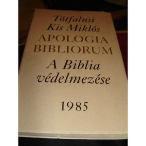 Apologia Bibliorum ORIGINAL with Hungarian mirror translation (A Biblia Vedel...